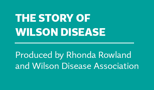 The Story Of Wilson's Disease