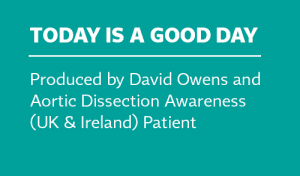 Today is a Good Day - Aortic Dissection Awareness