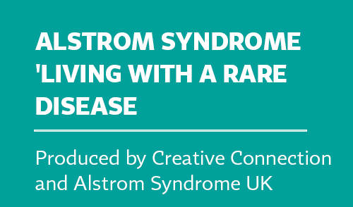 Alstrom Syndrome 'Living with a Rare Disease'